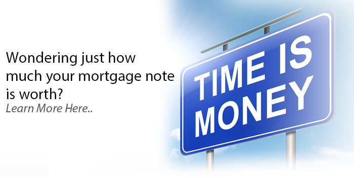 Learn the Value of Your Mortgage Note